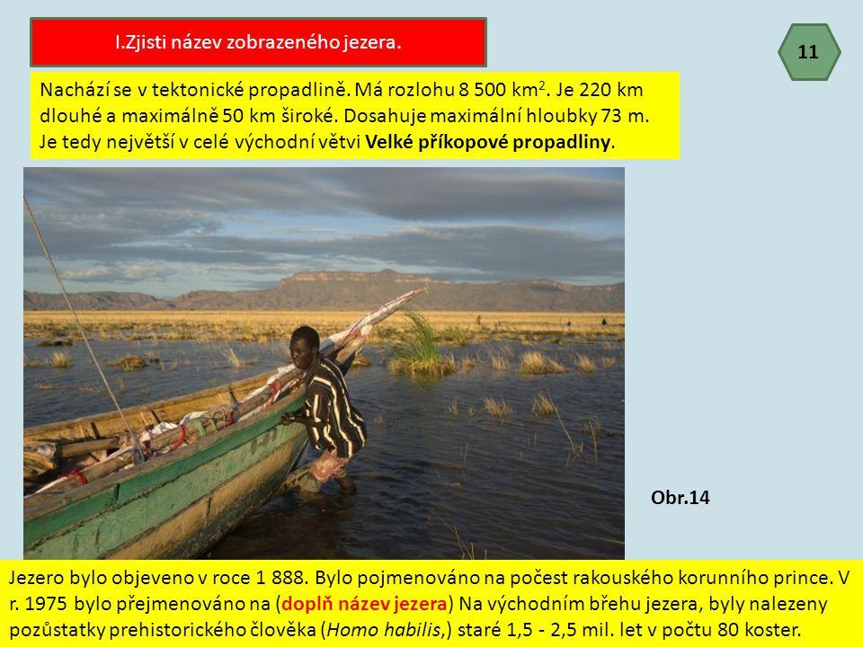I.Zjisti název zobrazeného jezera.