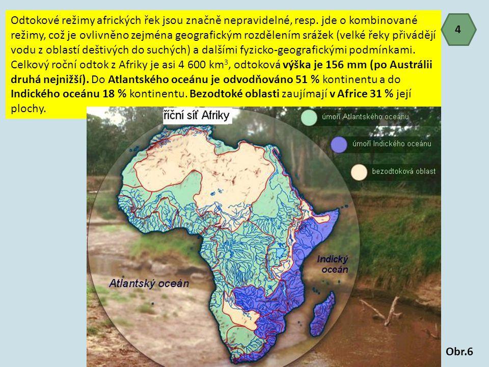 Odtokové režimy afrických řek jsou značně nepravidelné, resp
