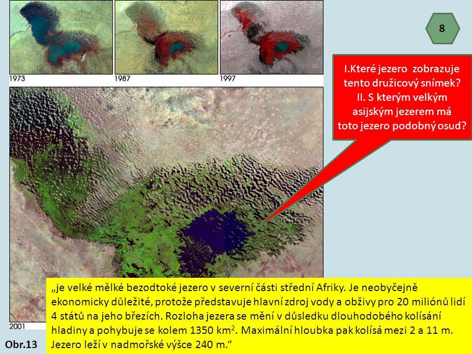 I.Které jezero zobrazuje tento družicový snímek