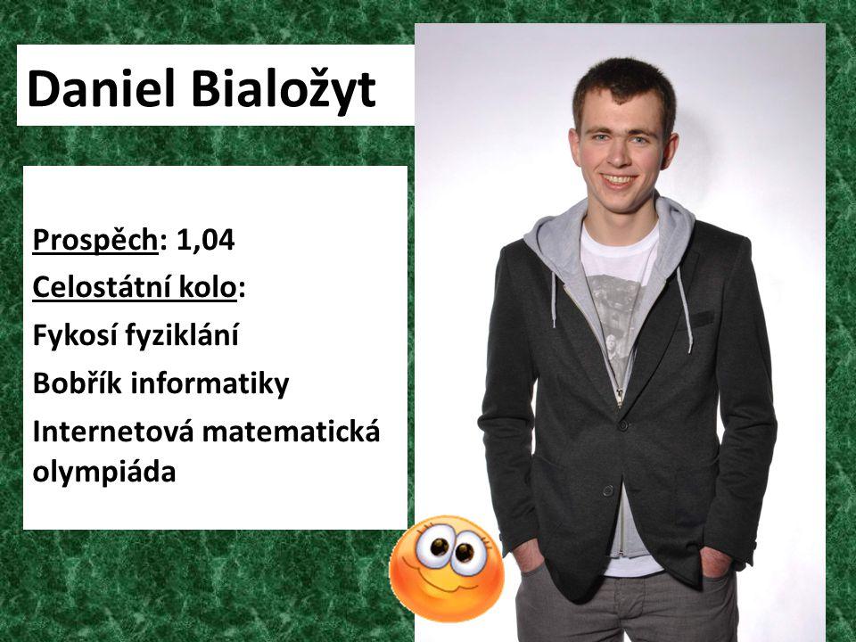 Daniel Bialožyt Prospěch: 1,04 Celostátní kolo: Fykosí fyziklání