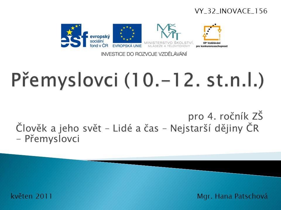 Přemyslovci (10.-12. st.n.l.) pro 4. ročník ZŠ