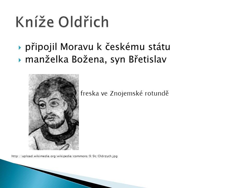 Kníže Oldřich připojil Moravu k českému státu