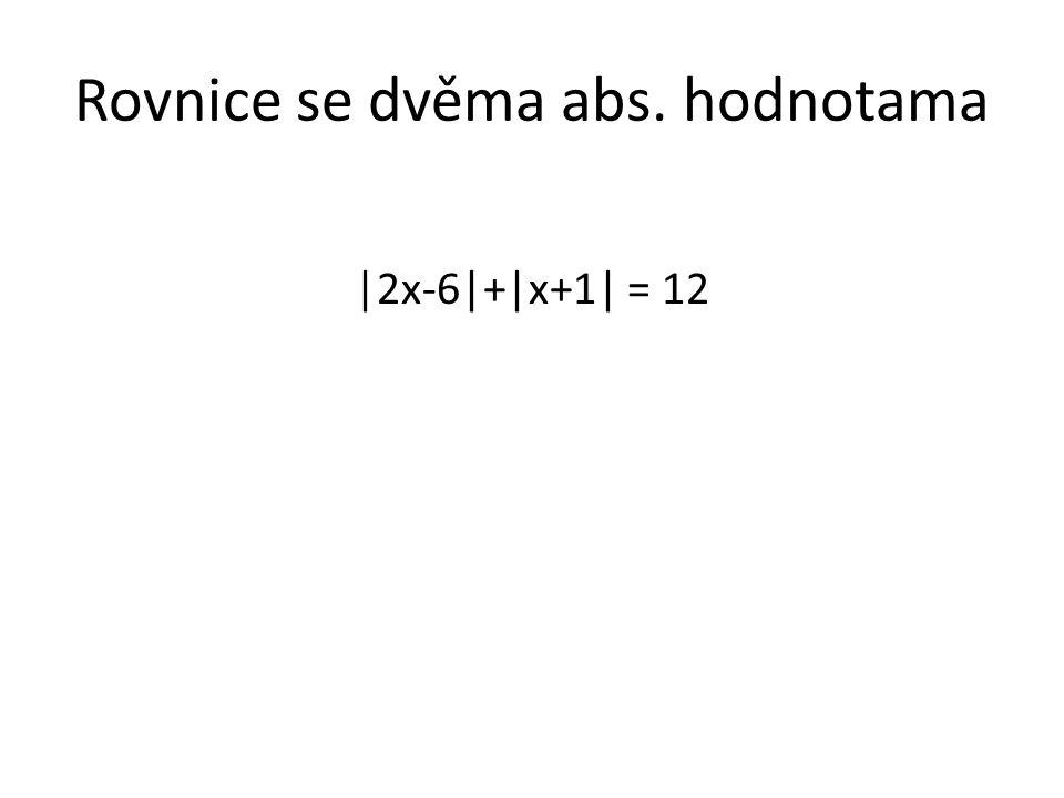 Rovnice se dvěma abs. hodnotama