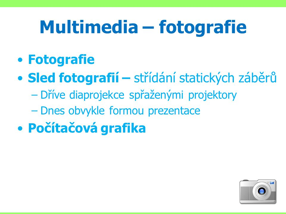 Multimedia – fotografie