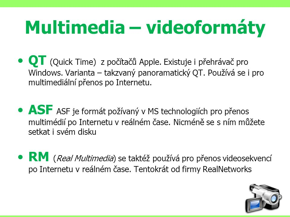 Multimedia – videoformáty