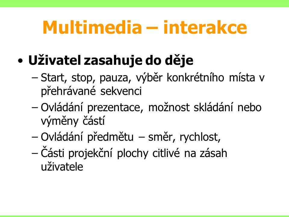 Multimedia – interakce