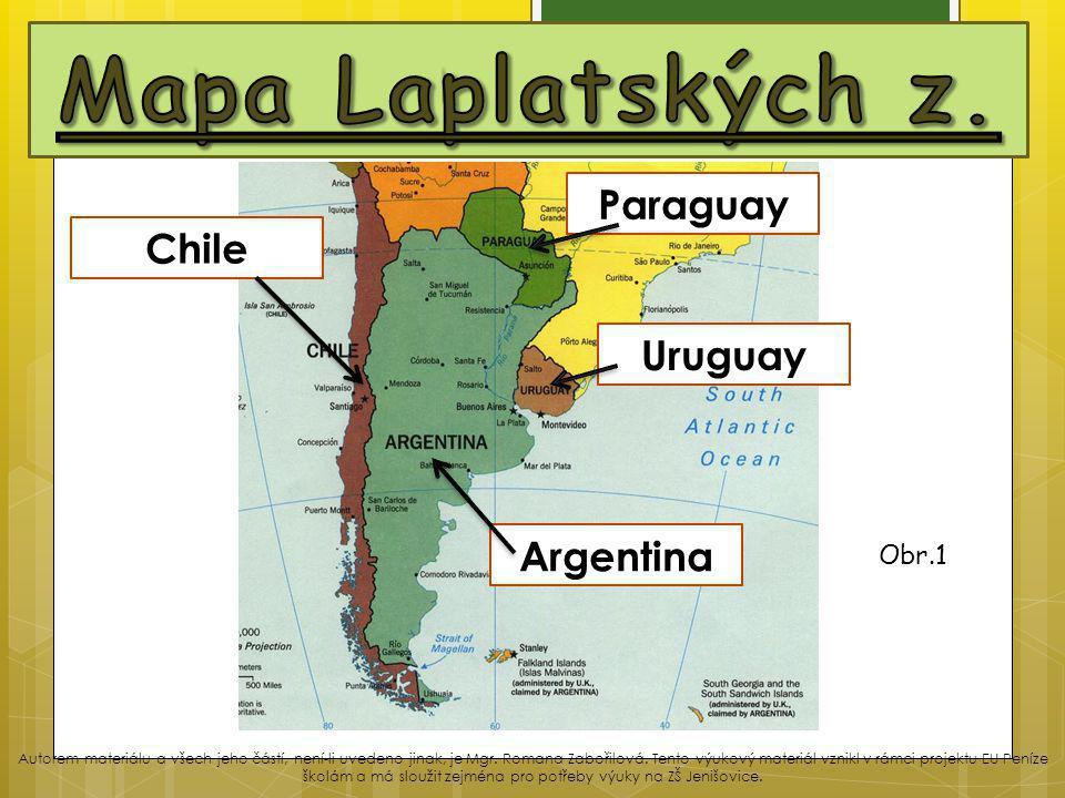 Mapa Laplatských z. Paraguay Chile Uruguay Argentina Obr.1