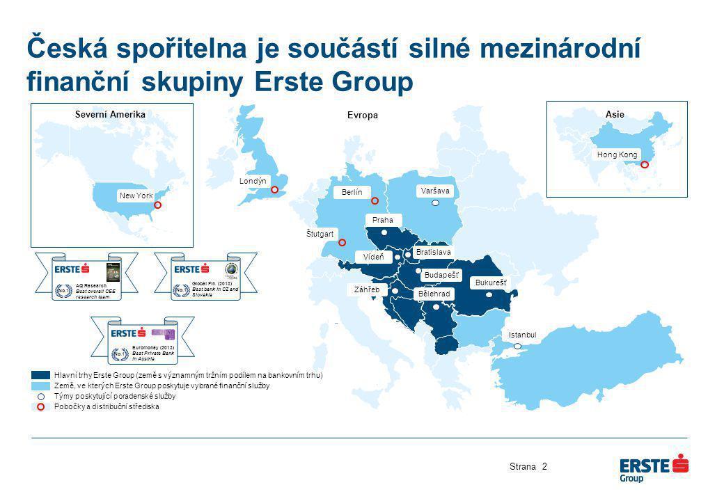 Česká spořitelna je součástí silné mezinárodní finanční skupiny Erste Group