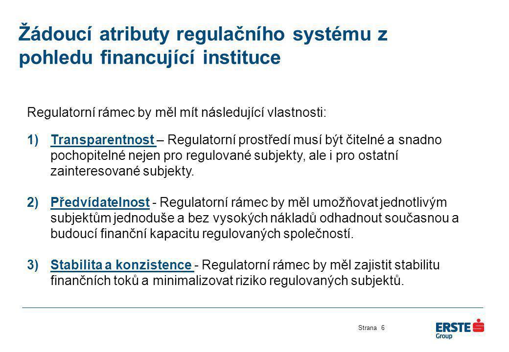 Žádoucí atributy regulačního systému z pohledu financující instituce