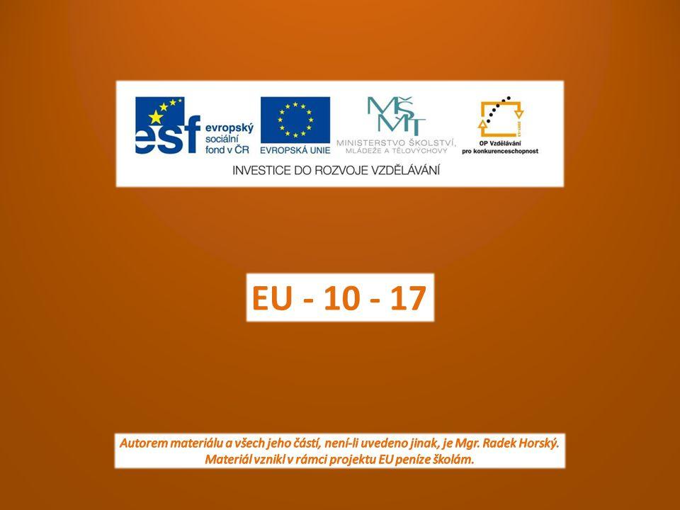 EU - 10 - 17 Autorem materiálu a všech jeho částí, není-li uvedeno jinak, je Mgr.