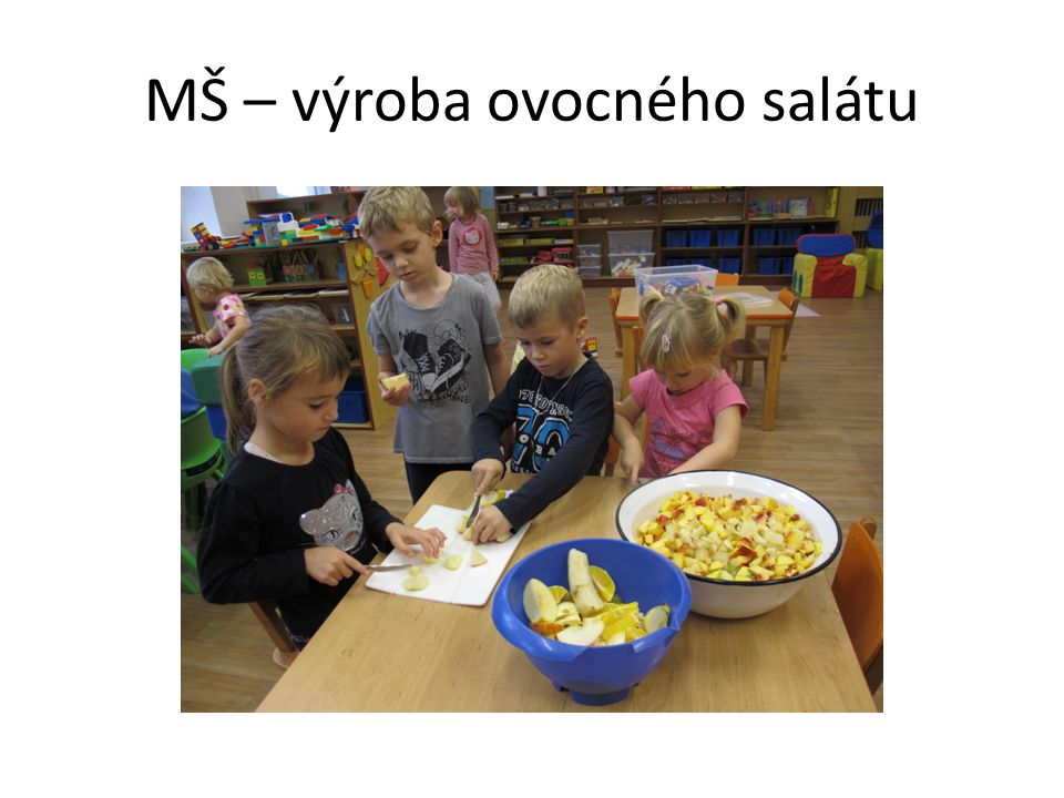 MŠ – výroba ovocného salátu