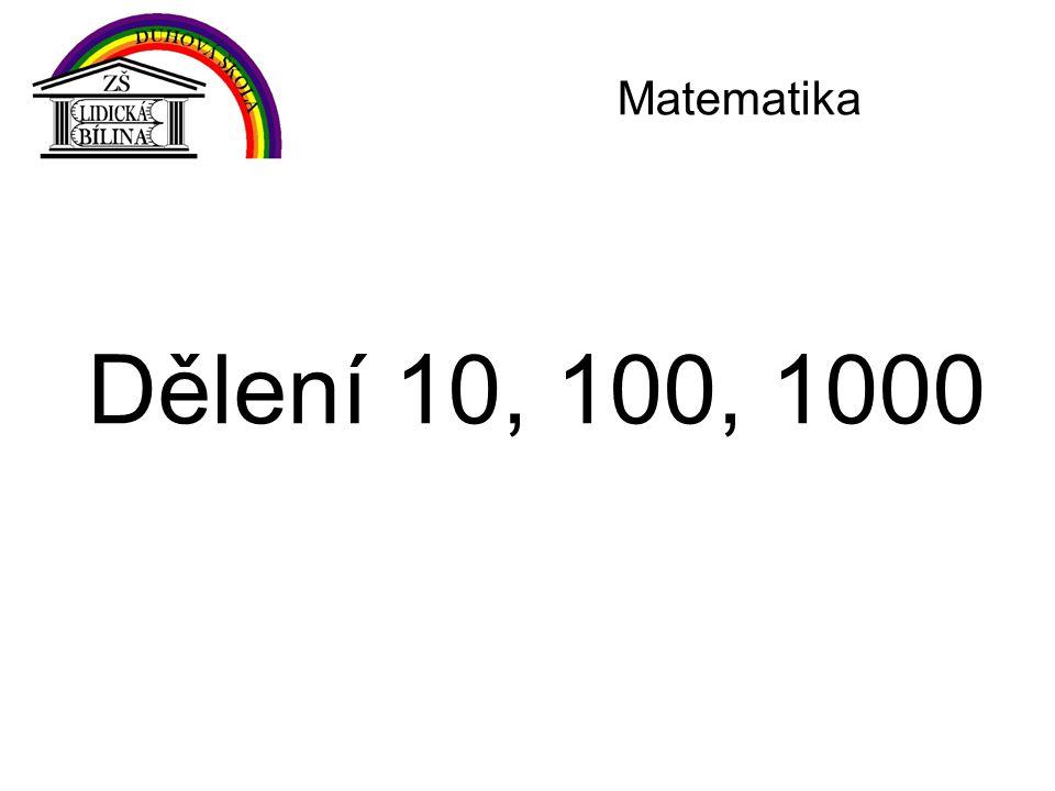 Matematika Dělení 10, 100, 1000