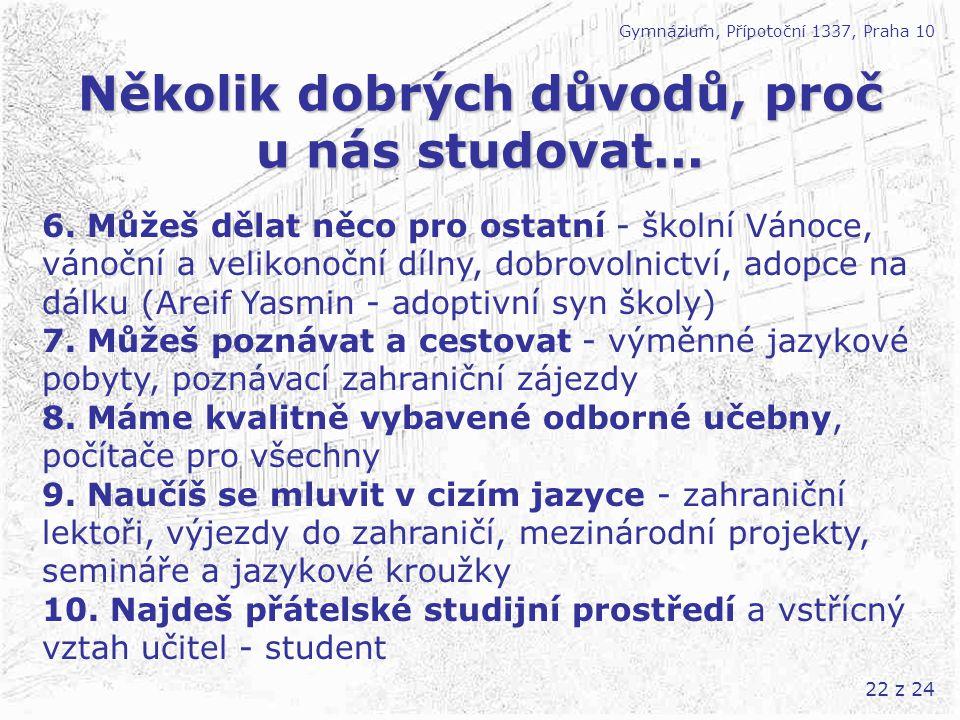 Několik dobrých důvodů, proč u nás studovat...