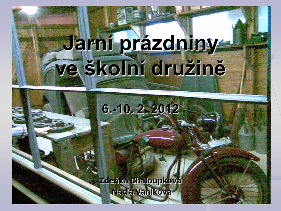 Jarní prázdniny ve školní družině 6.-10. 2. 2012