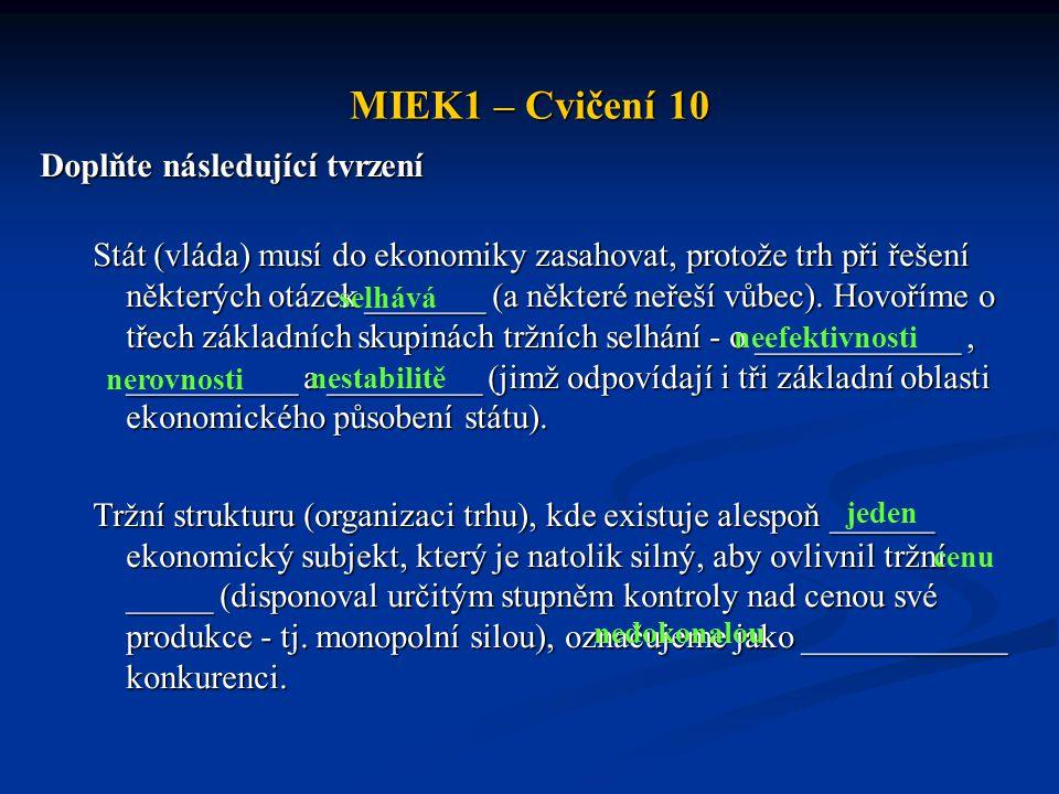 MIEK1 – Cvičení 10 Doplňte následující tvrzení