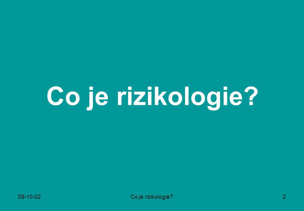 Co je rizikologie 09-10-02 Co je rizikologie