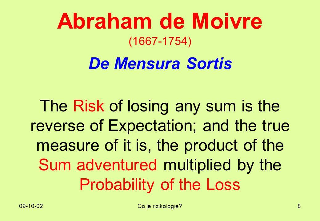 Abraham de Moivre (1667-1754) De Mensura Sortis