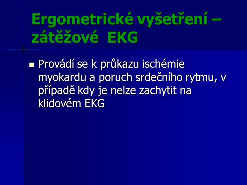 Ergometrické vyšetření – zátěžové EKG