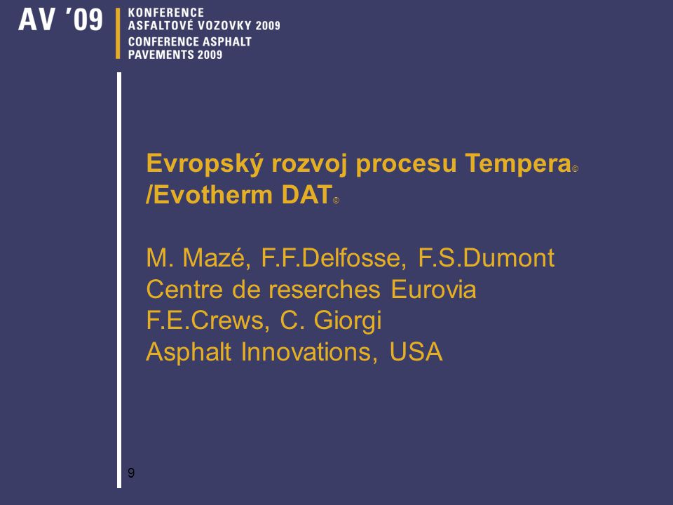 Evropský rozvoj procesu Tempera© /Evotherm DAT© M. Mazé, F. F