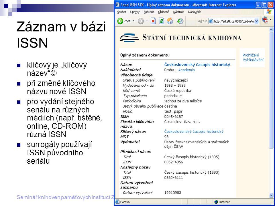 """Záznam v bázi ISSN klíčový je """"klíčový název """