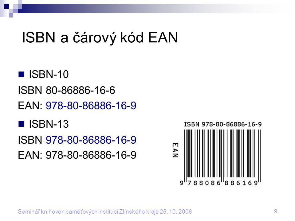 ISBN a čárový kód EAN ISBN-10 ISBN-13 ISBN 80-86886-16-6