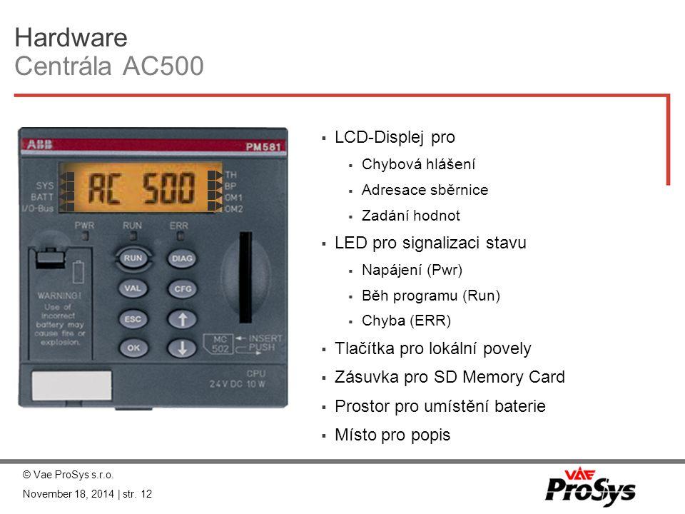 Hardware Centrála AC500 LCD-Displej pro LED pro signalizaci stavu