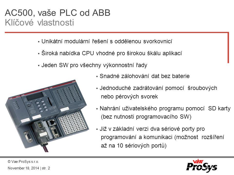 AC500, vaše PLC od ABB Klíčové vlastnosti