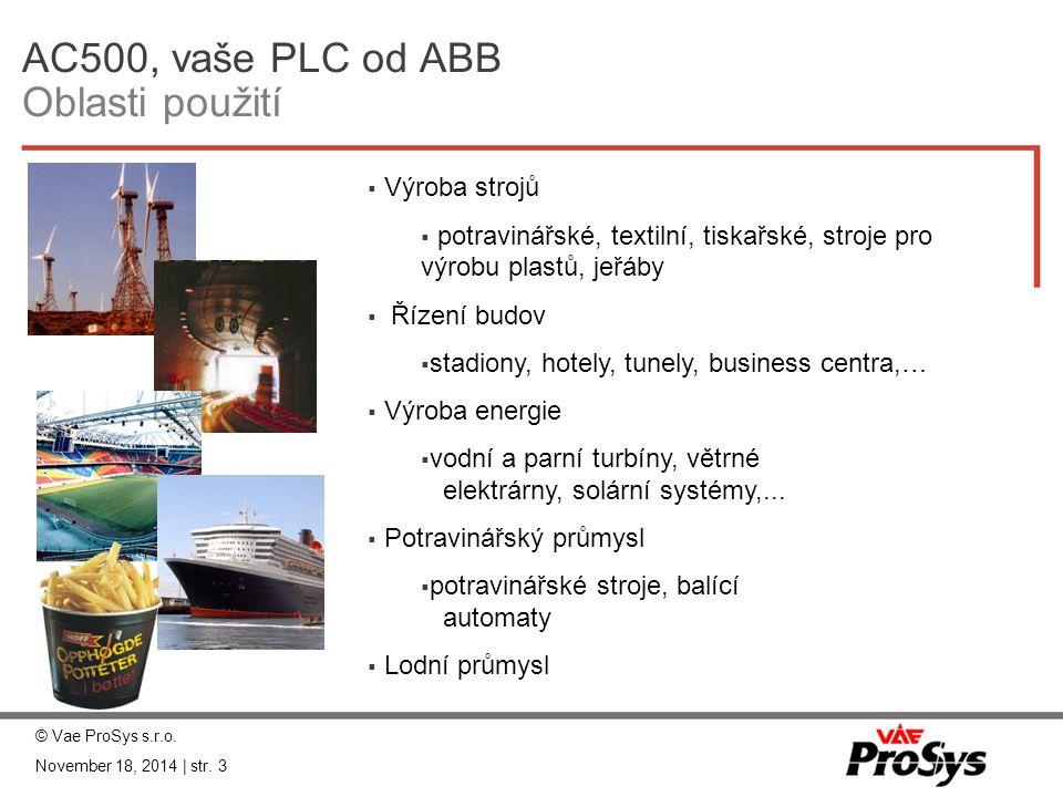 AC500, vaše PLC od ABB Oblasti použití