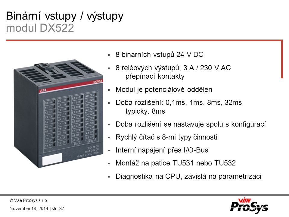 Binární vstupy / výstupy modul DX522