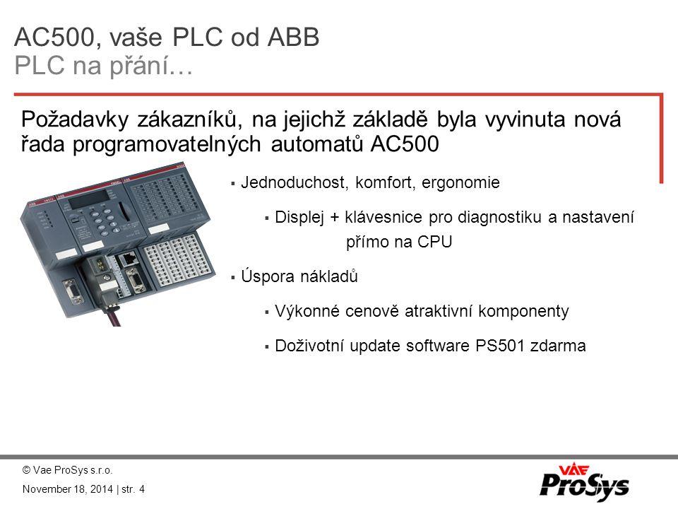 AC500, vaše PLC od ABB PLC na přání…
