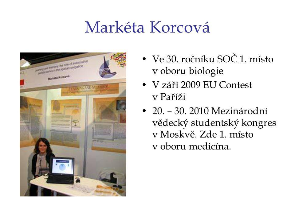 Markéta Korcová Ve 30. ročníku SOČ 1. místo v oboru biologie