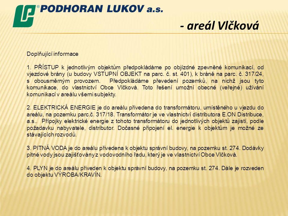 - areál Vlčková Doplňující informace