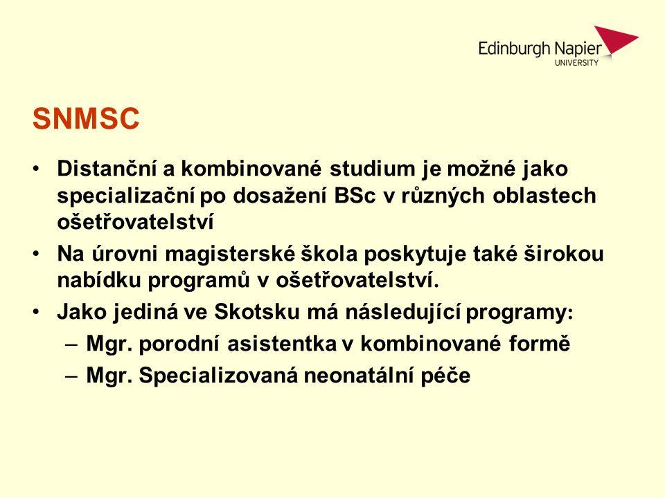 SNMSC Distanční a kombinované studium je možné jako specializační po dosažení BSc v různých oblastech ošetřovatelství