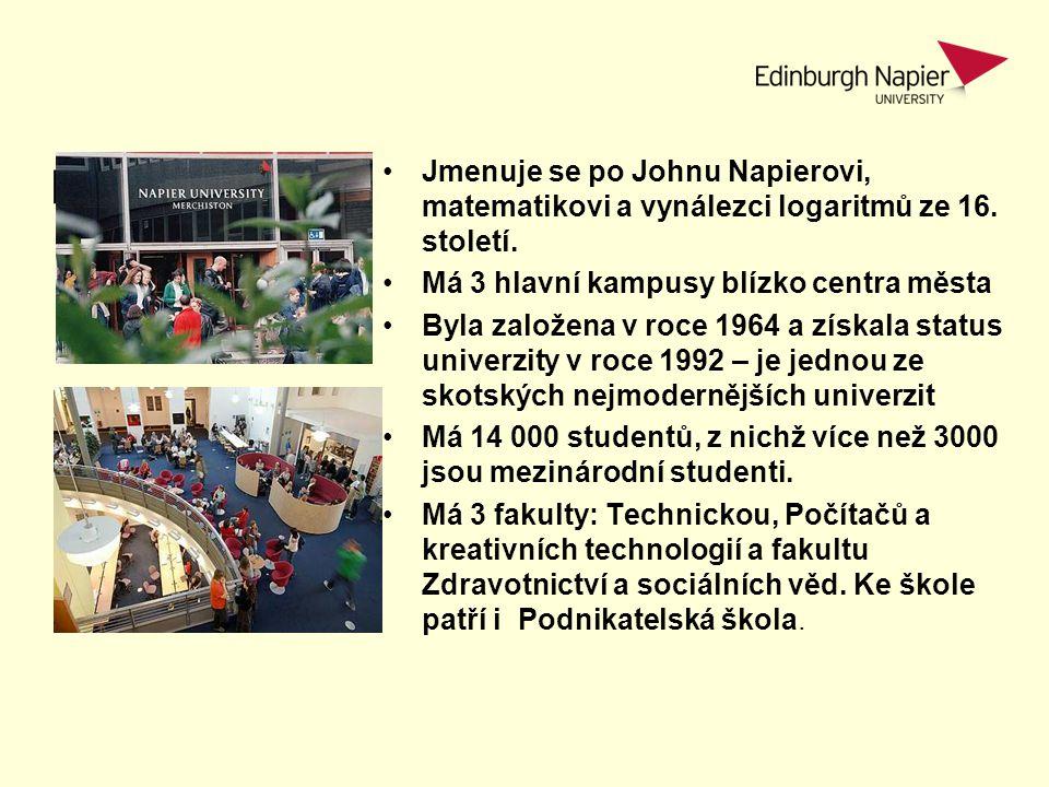 Napier Facts Jmenuje se po Johnu Napierovi, matematikovi a vynálezci logaritmů ze 16. století. Má 3 hlavní kampusy blízko centra města.