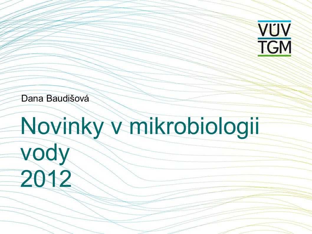 Novinky v mikrobiologii vody 2012