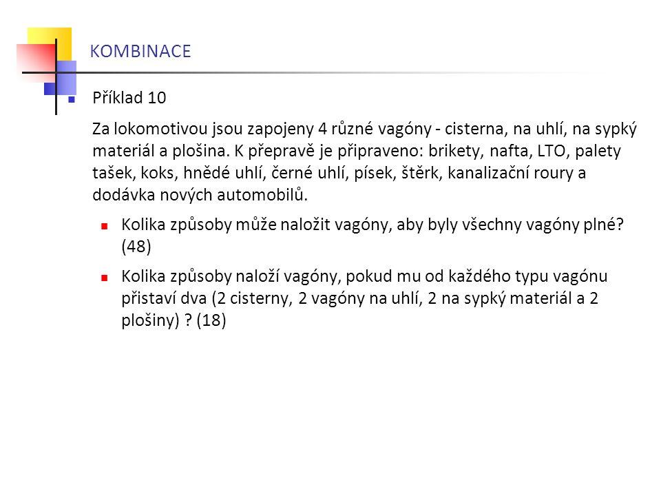 KOMBINACE Příklad 10.