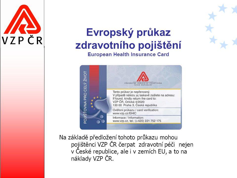Evropský průkaz zdravotního pojištění European Health Insurance Card