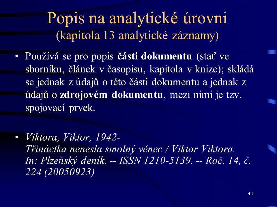 Popis na analytické úrovni (kapitola 13 analytické záznamy)