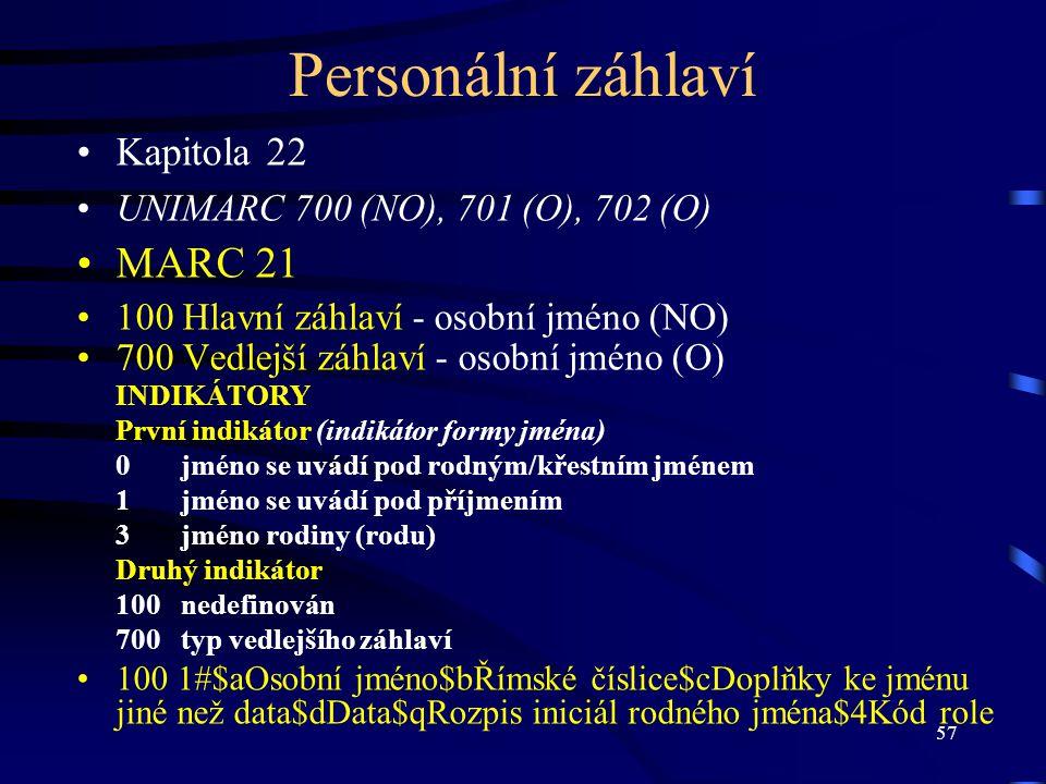 Personální záhlaví MARC 21 Kapitola 22