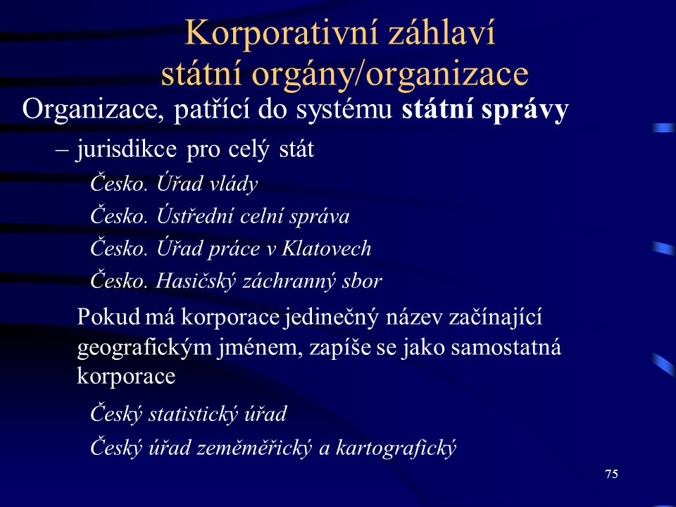 Korporativní záhlaví státní orgány/organizace