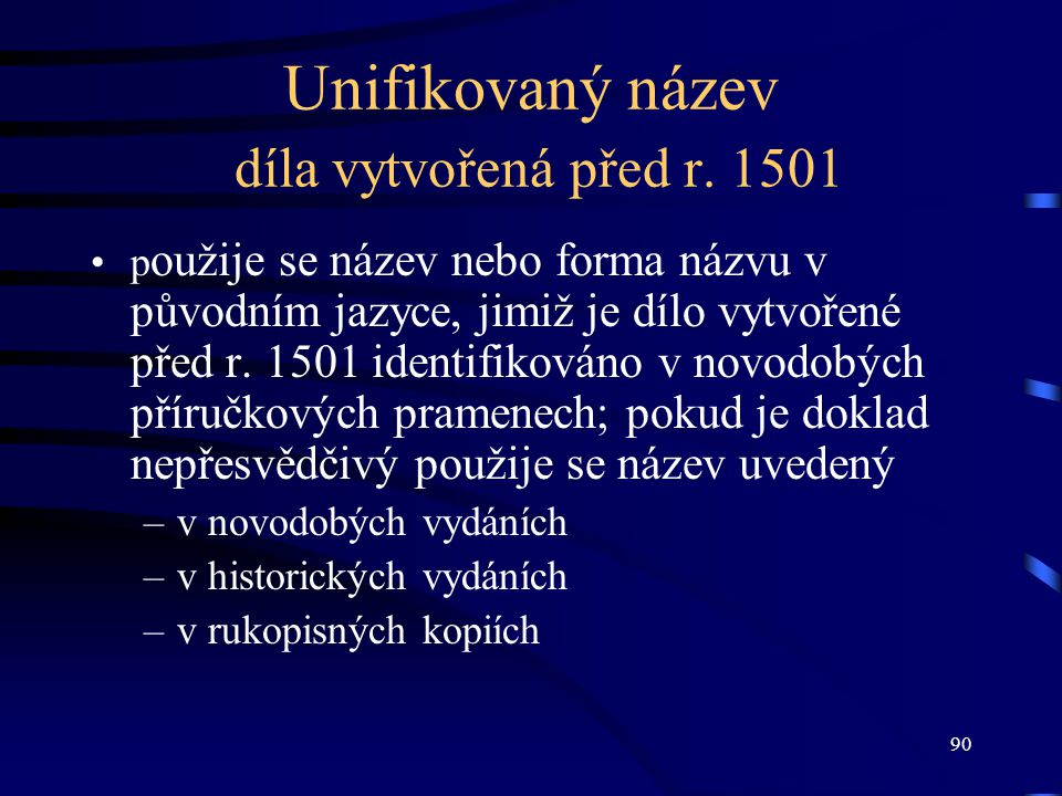 Unifikovaný název díla vytvořená před r. 1501