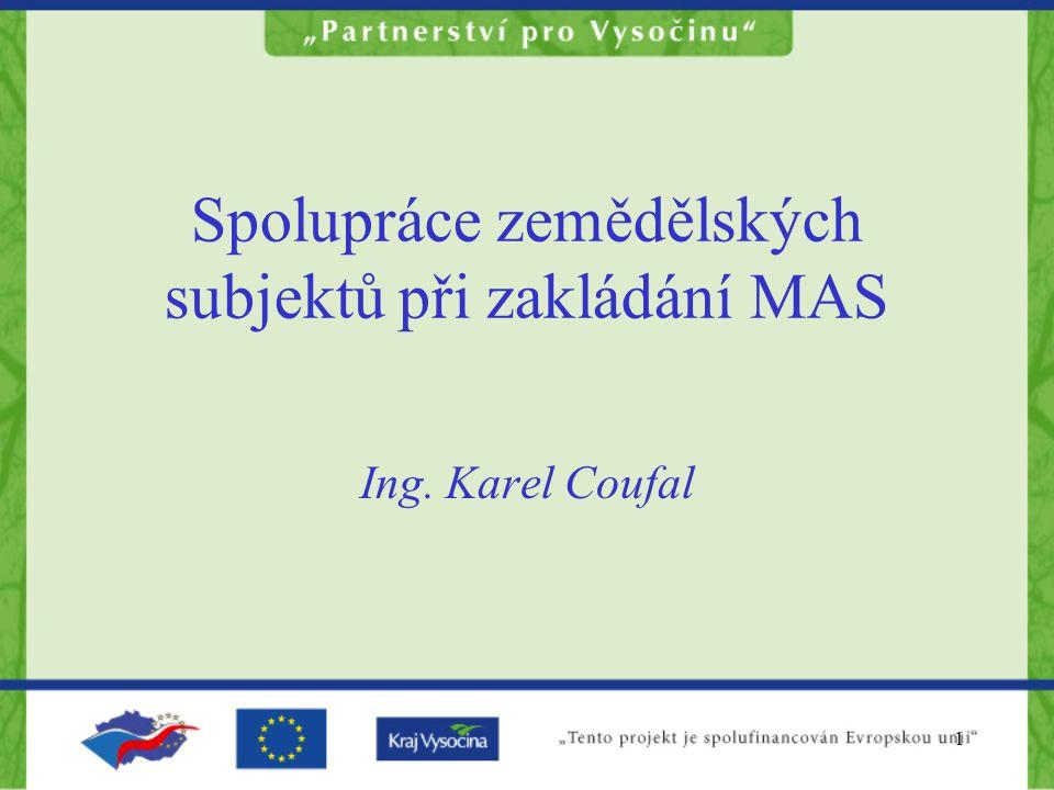 Spolupráce zemědělských subjektů při zakládání MAS
