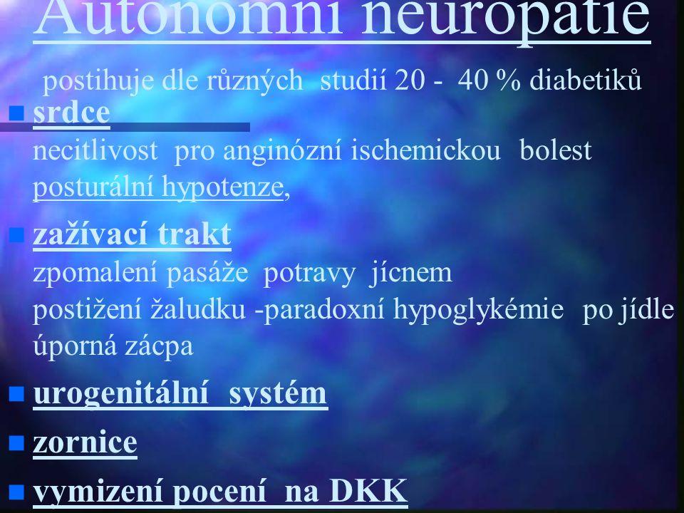 Autonomní neuropatie postihuje dle různých studií 20 - 40 % diabetiků