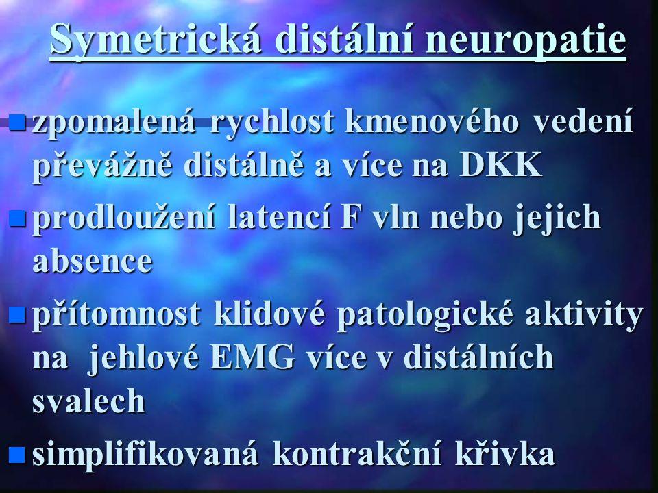 Symetrická distální neuropatie