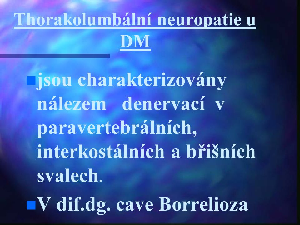Thorakolumbální neuropatie u DM