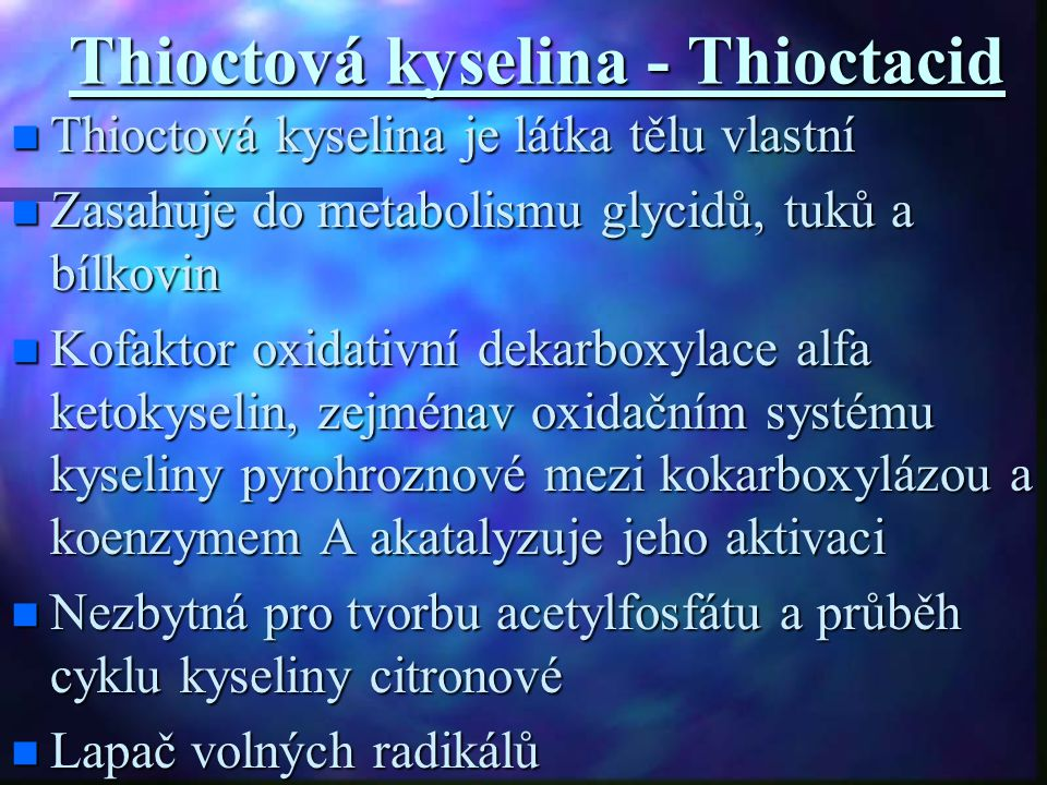 Thioctová kyselina - Thioctacid