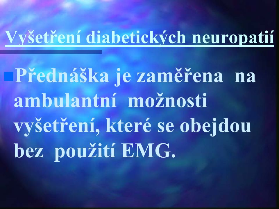 Vyšetření diabetických neuropatií