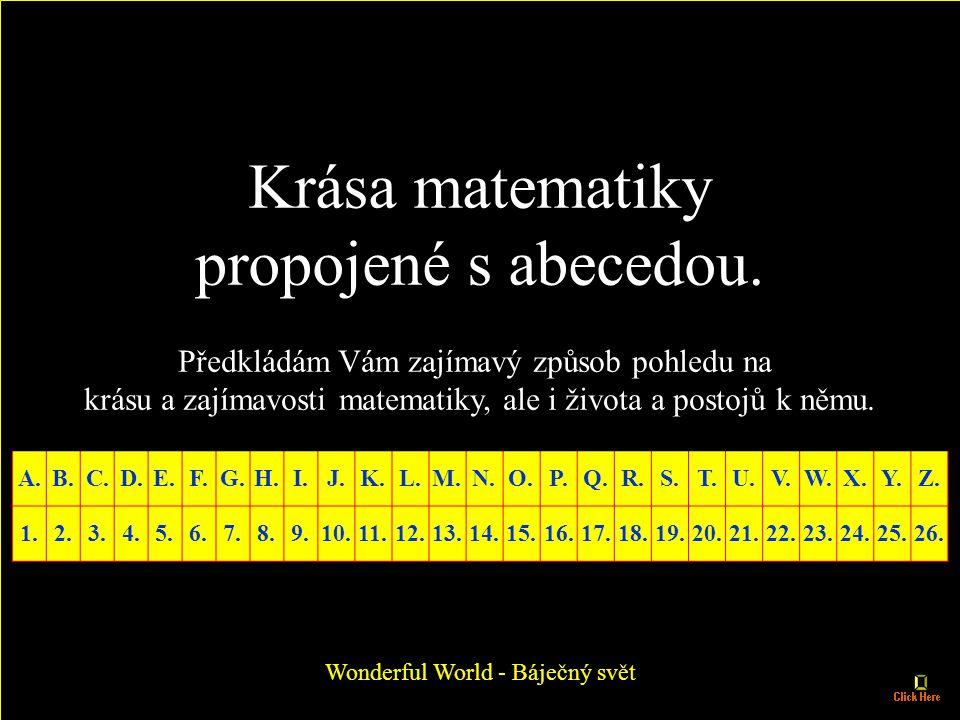 Krása matematiky propojené s abecedou.