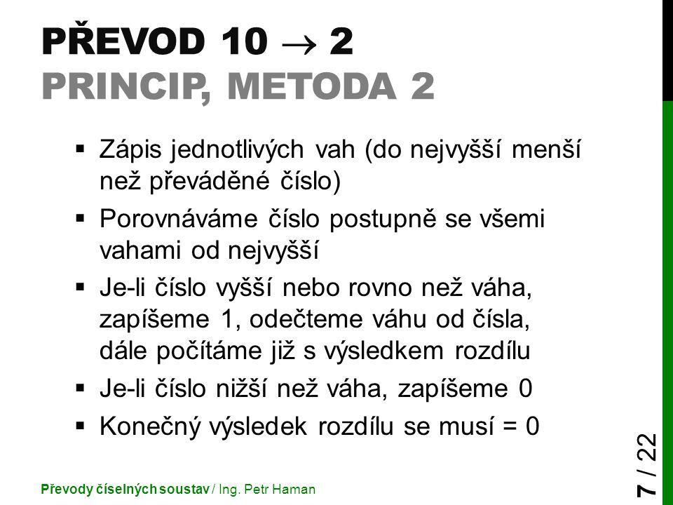 Převod 10  2 princip, metoda 2