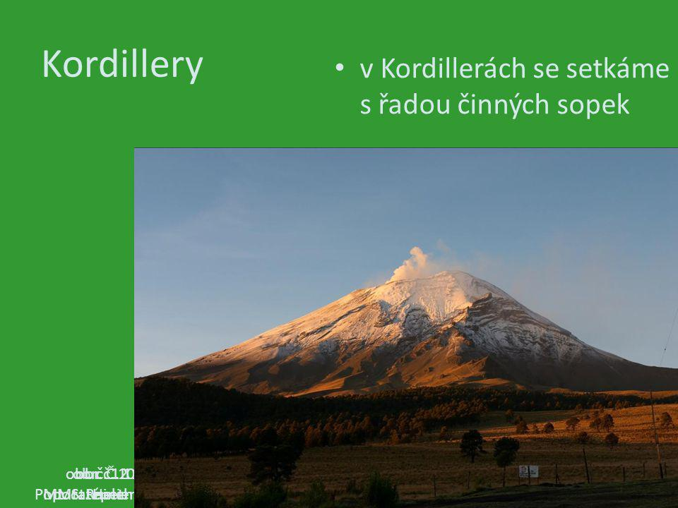 Kordillery v Kordillerách se setkáme s řadou činných sopek obr. č. 12